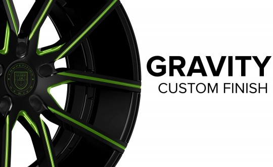 Gravity - Custom Finish